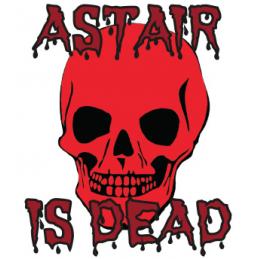 Astair Is Dead